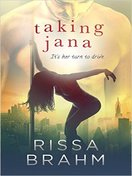 Taking Jana by Rissa Brahm