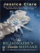 The Billionaires Favorite Mistake by Jessica Clare