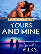 Yours and Mine by Lacey Silks
