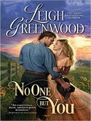 No One But You by Leigh Greenwood