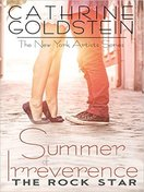 Summer of Irreverence the rock star by cathrine goldstein
