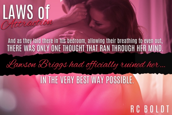 Laws of Attraction-Teaser 2, RC BOLDT