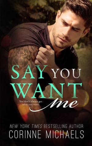 say-you-want-me-by-corinne-michaels