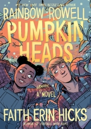 Pumpkinheads by Faith Erin Hicks