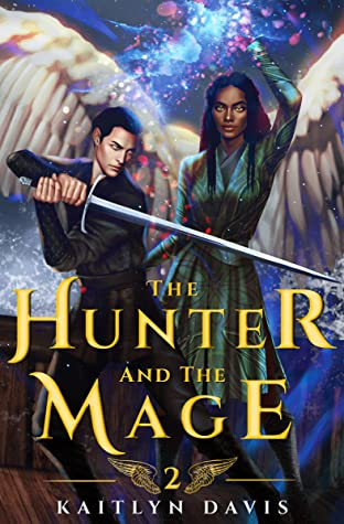 The Hunter and the Mage - Kaitlyn Davis